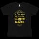 Talk About Farming T-shirt Black